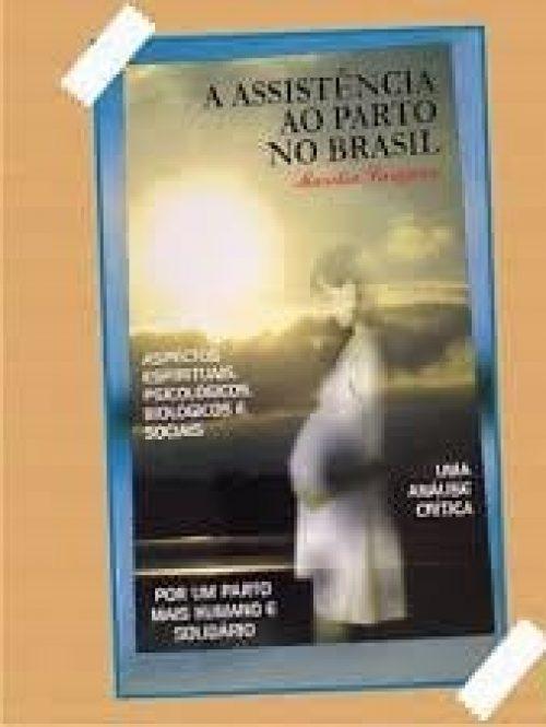 a assistencia ao parto no brasil marilia largura_matriusca